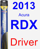 Driver Wiper Blade for 2013 Acura RDX - Hybrid