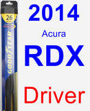 Driver Wiper Blade for 2014 Acura RDX - Hybrid