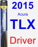 Driver Wiper Blade for 2015 Acura TLX - Hybrid