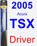 Driver Wiper Blade for 2005 Acura TSX - Hybrid
