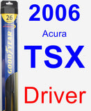 Driver Wiper Blade for 2006 Acura TSX - Hybrid