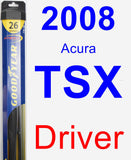 Driver Wiper Blade for 2008 Acura TSX - Hybrid