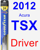 Driver Wiper Blade for 2012 Acura TSX - Hybrid