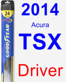 Driver Wiper Blade for 2014 Acura TSX - Hybrid