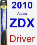 Driver Wiper Blade for 2010 Acura ZDX - Hybrid