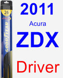 Driver Wiper Blade for 2011 Acura ZDX - Hybrid
