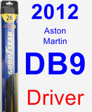 Driver Wiper Blade for 2012 Aston Martin DB9 - Hybrid