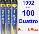 Front & Rear Wiper Blade Pack for 1992 Audi 100 Quattro - Hybrid