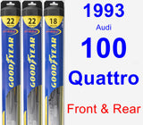 Front & Rear Wiper Blade Pack for 1993 Audi 100 Quattro - Hybrid