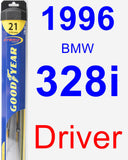 Driver Wiper Blade for 1996 BMW 328i - Hybrid