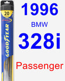 Passenger Wiper Blade for 1996 BMW 328i - Hybrid
