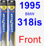 Front Wiper Blade Pack for 1995 BMW 318is - Hybrid
