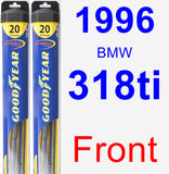 Front Wiper Blade Pack for 1996 BMW 318ti - Hybrid