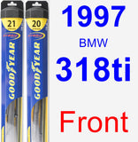 Front Wiper Blade Pack for 1997 BMW 318ti - Hybrid