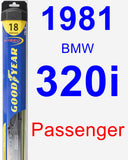 Passenger Wiper Blade for 1981 BMW 320i - Hybrid