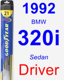 Driver Wiper Blade for 1992 BMW 320i - Hybrid