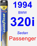 Passenger Wiper Blade for 1994 BMW 320i - Hybrid