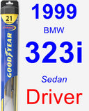 Driver Wiper Blade for 1999 BMW 323i - Hybrid