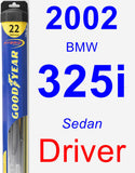 Driver Wiper Blade for 2002 BMW 325i - Hybrid