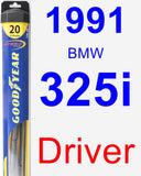 Driver Wiper Blade for 1991 BMW 325i - Hybrid