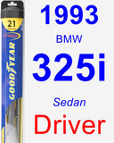 Driver Wiper Blade for 1993 BMW 325i - Hybrid