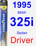 Driver Wiper Blade for 1995 BMW 325i - Hybrid