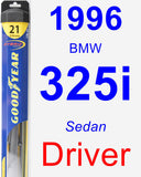 Driver Wiper Blade for 1996 BMW 325i - Hybrid