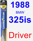 Driver Wiper Blade for 1988 BMW 325is - Hybrid