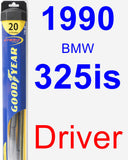Driver Wiper Blade for 1990 BMW 325is - Hybrid