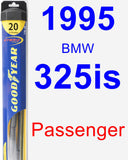 Passenger Wiper Blade for 1995 BMW 325is - Hybrid