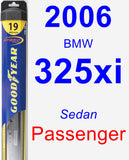 Passenger Wiper Blade for 2006 BMW 325xi - Hybrid