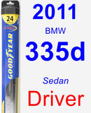 Driver Wiper Blade for 2011 BMW 335d - Hybrid