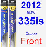 Front Wiper Blade Pack for 2012 BMW 335is - Hybrid