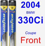 Front Wiper Blade Pack for 2004 BMW 330Ci - Hybrid