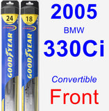 Front Wiper Blade Pack for 2005 BMW 330Ci - Hybrid