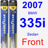 Front Wiper Blade Pack for 2007 BMW 335i - Hybrid