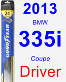 Driver Wiper Blade for 2013 BMW 335i - Hybrid