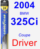 Driver Wiper Blade for 2004 BMW 325Ci - Hybrid
