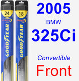 Front Wiper Blade Pack for 2005 BMW 325Ci - Hybrid