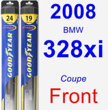 Front Wiper Blade Pack for 2008 BMW 328xi - Hybrid