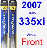 Front Wiper Blade Pack for 2007 BMW 335xi - Hybrid