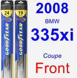 Front Wiper Blade Pack for 2008 BMW 335xi - Hybrid