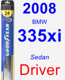 Driver Wiper Blade for 2008 BMW 335xi - Hybrid
