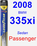 Passenger Wiper Blade for 2008 BMW 335xi - Hybrid