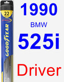 Driver Wiper Blade for 1990 BMW 525i - Hybrid
