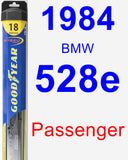Passenger Wiper Blade for 1984 BMW 528e - Hybrid