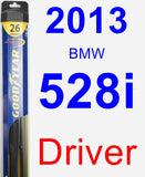 Driver Wiper Blade for 2013 BMW 528i - Hybrid