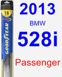 Passenger Wiper Blade for 2013 BMW 528i - Hybrid