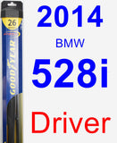 Driver Wiper Blade for 2014 BMW 528i - Hybrid