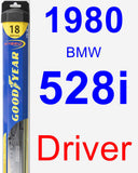 Driver Wiper Blade for 1980 BMW 528i - Hybrid